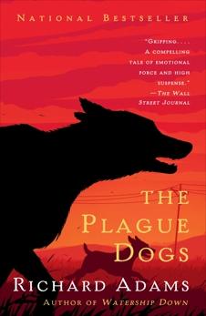 The Plague Dogs: A Novel