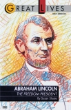 Abraham Lincoln: The Freedom President: The Freedom President, Sloate, Susan