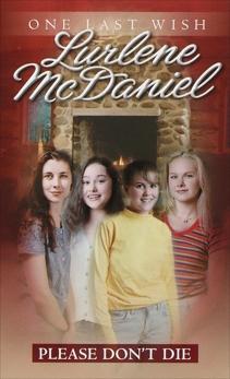 Please Don't Die, McDaniel, Lurlene