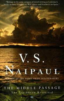 The Middle Passage, Naipaul, V. S.