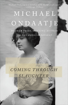 Coming Through Slaughter, Ondaatje, Michael