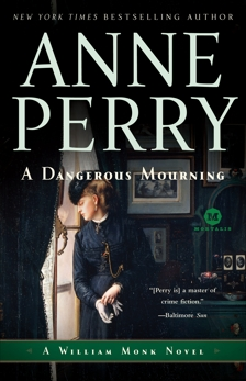 A Dangerous Mourning: A William Monk Novel, Perry, Anne
