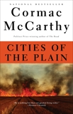 Cities of the Plain: Book 3 of Border Trilogy, McCarthy, Cormac