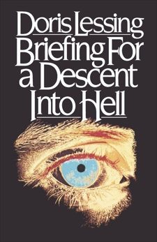 Briefing for a Descent into Hell, Lessing, Doris May & Lessing, Doris