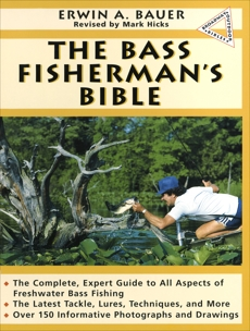 Bass Fisherman's Bible, Bauer, Erwin A.