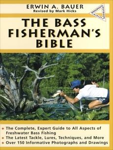 Bass Fisherman's Bible, Bauer, Erwin A.