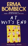 At Wit's End, Bombeck, Erma