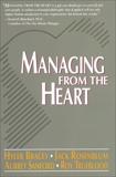 Managing from the Heart, Bracey, Hyler & Rosenblum, Jack & Sanford, Aubrey & Trueblood, Roy