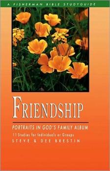 Friendship: Portraits in God's Family Album, Brestin, Dee & Brestin, Steve & Brestin, Steve