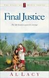 Final Justice, Lacy, Al