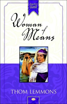 Woman of Means, Lemmons, Thom