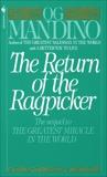 The Return of the Ragpicker, Mandino, Og