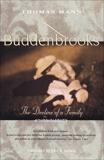 Buddenbrooks: The Decline of a Family, Mann, Thomas