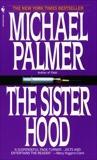 The Sisterhood: A Novel, Palmer, Michael