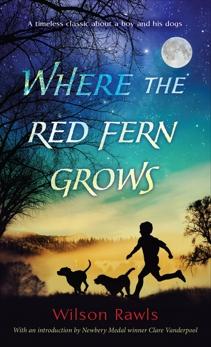 Where the Red Fern Grows, Rawls, Wilson