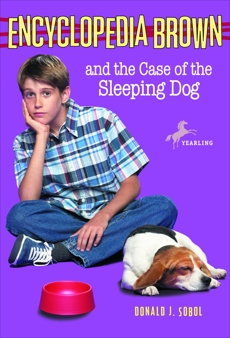 Encyclopedia Brown and the Case of the Sleeping Dog, Sobol, Donald J.