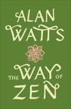 The Way of Zen, Watts, Alan