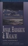 Jonah, Habakkuk, and Malachi: Living Responsibly, Fromer, Margaret & Keyes, Sharrel