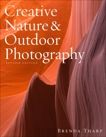Creative Nature & Outdoor Photography, Revised Edition, Tharp, Brenda