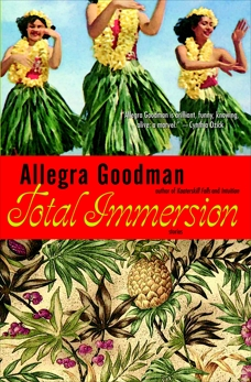 Total Immersion: Stories, Goodman, Allegra