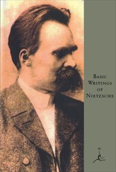 Basic Writings of Nietzsche, Nietzsche, Friedrich