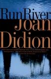 Run River, Didion, Joan