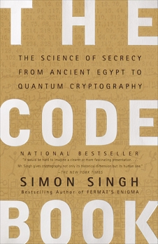 The Code Book: The Science of Secrecy from Ancient Egypt to Quantum Cryptography, Singh, Simon