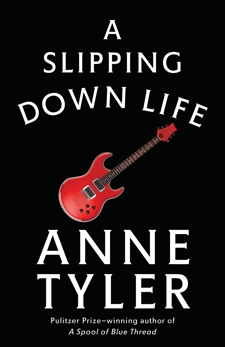 A Slipping-Down Life, Tyler, Anne
