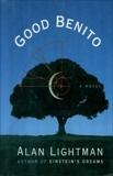 GOOD BENITO: A Novel, Lightman, Alan