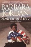 Barbara Jordan: American Hero, Rogers, Mary Beth
