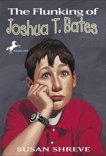 The Flunking of Joshua T. Bates, Shreve, Susan