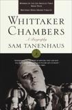 Whittaker Chambers: A Biography, Tanenhaus, Sam