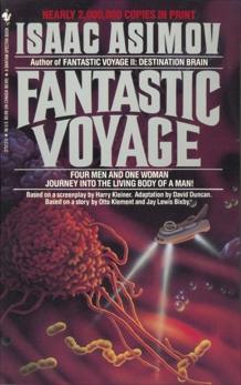 Fantastic Voyage: A Novel, Asimov, Isaac