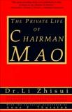 The Private Life of Chairman Mao, Zhi-Sui, Li