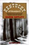 Kentucky Straight: Stories, Offutt, Chris