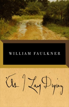 As I Lay Dying, Faulkner, William