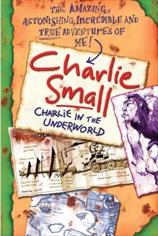 Charlie Small 5: Charlie in the Underworld, Small, Charlie