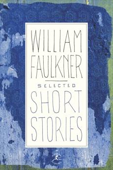 Selected Short Stories, Faulkner, William