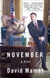 November, Mamet, David