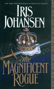 The Magnificent Rogue: A Novel, Johansen, Iris