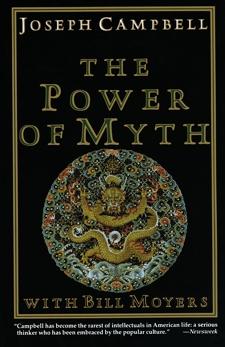 The Power of Myth, Campbell, Joseph & Moyers, Bill