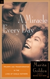 A Miracle Every Day, Golden, Marita