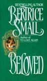 Beloved: A Novel, Small, Bertrice