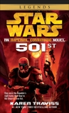 501st: Star Wars Legends (Imperial Commando): An Imperial Commando Novel, Traviss, Karen