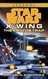 The Krytos Trap: Star Wars Legends (X-Wing), Stackpole, Michael A.
