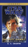 The Hutt Gambit: Star Wars Legends (The Han Solo Trilogy), Crispin, A. C.