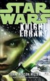 Knight Errant: Star Wars Legends, Miller, John Jackson