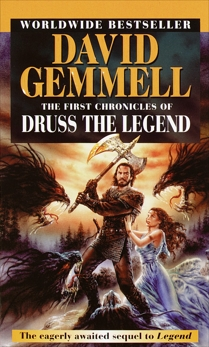 The First Chronicles of Druss the Legend, Gemmell, David