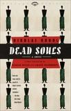 Dead Souls: A Novel, Gogol, Nikolai
