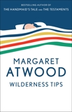 Wilderness Tips, Atwood, Margaret